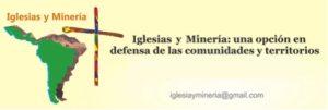 Red Iglesias y Minería llama a construir alternativas al extractivismo minero