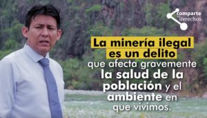 (Video) ¿Qué hacer si conoces un caso de minería ilegal?