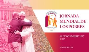 El Papa Francisco instituye la Primera Jornada Mundial de los Pobres