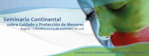 CLAR: Seminario Continental sobre el Cuidado y Protección de Menores