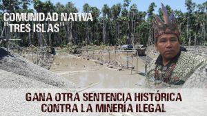Comunidad gana sentencia contra minería ilegal en Madre de Dios