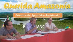 Vicariato Apostólico de Yurimaguas realizó conferencia de prensa sobre Exhortación 'Querida Amazonía'