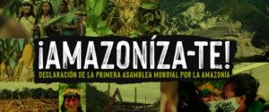 """Asamblea Mundial por la Amazonía: Representantes indígenas piden frenar el """"ecocidio, etnocidio y terricidio"""""""
