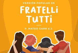 Arzobispado de Lima publica versión popular de 'Fratelli Tutti' para las parroquias