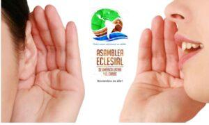 Asamblea Eclesial: El Proceso de Escucha se extiende hasta fines de agosto